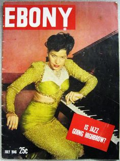 Is Jazz Going Highbrow - Ebony Magazine, July, 1946 Jet Magazine, Black Magazine, Life Magazine, News Magazines, Vintage Magazines, Vintage Ads, Vintage Vanity, Vintage Style, Vintage Fashion