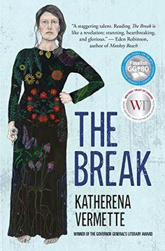 The Break by Katherena Vermette https://www.amazon.com/dp/1487001118/ref=cm_sw_r_pi_dp_x_gTEdybBNSM4YH