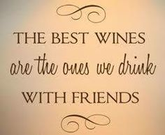 The Best Wines SO VERY TRUE!!!! DEAN