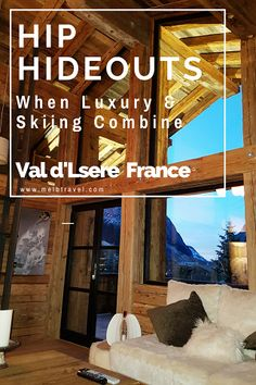 Hip HideOuts Luxury Chalets, Val d'Isère France When luxury & Skiing combine Anyone who knows me knows that I love skiing and most of the time I will be up that mountain quicker than most people can put their ski [...]