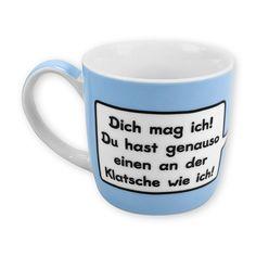 Topseller! Tasse mit witzigem Spruch von sheepworld! Dich mag ich! Du hast genauso einen an der Klatsche wie ich!