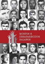 DITADURA MILITAR NO BRASIL - mortos e desaparecidos na ditadura militar no brasil -tempos muito dificeis