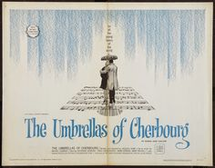 the umbrellas of cherbourg poster - Google Search Umbrellas Of Cherbourg, The Reunion, Film Posters, Cinema, Google Search, Sleep, Umbrellas, Movies, Film Poster
