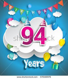 94th Anniversary Celebration Design With Clouds And Balloons Confetti Vector Template Elements For