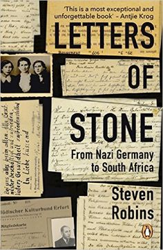Amazon.com: Letters of Stone: From Nazi Germany to South Africa eBook: Steven Robins: Kindle Store