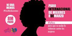 El 8 de marzo #YoParo. La solidaridad como arma