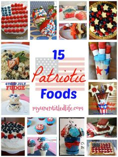 Beautiful 4th of July foods to take to your party - My UN-Entitled Life