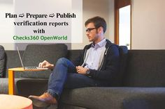 Plan, Prepare, Publish verification reports with #Checks360 #OpenWorld #backgroundscreeningsoftware #backgroundcheckapp
