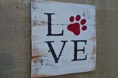 LOVE Paw Print Reclaimed Wood Sign Hand by DevenieDesigns