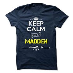 MADDEN - keep calm - #sleeve tee #tshirt typography. BUY-TODAY => https://www.sunfrog.com/Valentines/-MADDEN--keep-calm.html?68278
