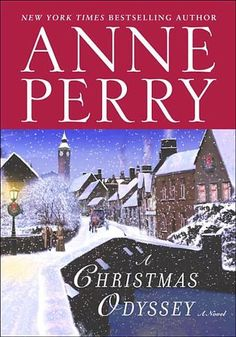A Christmas Odyssey by Anne Perry -  The 8th in the Christmas Stories historical mystery series Ten days before Christmas, as an icy wind cuts through London, wealthy James Wentworth feels not joy but grief. His reckless son, Lucien, has been lured into a deadly world of drugs and wild passion. Wentworth's only hope, he believes, is his old friend Henry Rathbone, who volunteers to search for the prodigal son.