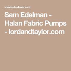 b9ccfad98b50 Sam Edelman - Halan Fabric Pumps - lordandtaylor.com