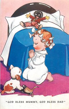 A picture of a little girl saying bedtime prayers. You can see her Golliwogg doll laying on her bed in the background. A Golliwogg was a popular doll in the earlier that was a characture of Black Americans. Vintage Greeting Cards, Vintage Postcards, Little Girl Quotes, Bedtime Prayer, Little Doll, Vintage Children's Books, Paper Dolls, Childhood Memories, Vintage Illustrations