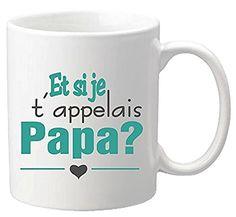 Mug - Et si je t'appelais PAPA - Annonce naissance - Noël, http://www.amazon.fr/dp/B012HNSQUI/ref=cm_sw_r_pi_awdl_x_sat6xbTHGVC26