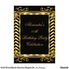 Gold Floral Black Chevron Elegant Birthday Party Card Floral Trim Gold Black Chevron Stripe Birthday Party. Elegant Birthday Party Gold Black, Ornate Elegant Classy All Occasion Party birthday invites Template