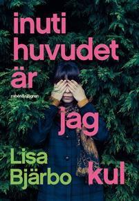 http://www.adlibris.com/se/organisationer/product.aspx?isbn=9129707013   Titel: Inuti huvudet är jag kul - Författare: Lisa Bjärbo - ISBN: 9129707013 - Pris: 126 kr