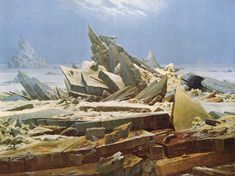 """The Sea of Ice"" by Caspar David Friedrich, 1824"