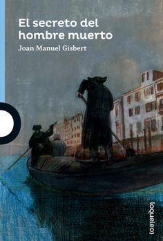 """Ficha de lectura de """"El secreto del hombre muerto"""" de Joan Manuel Gisbert, realizada por Ismael Calvo"""