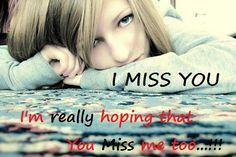 miss you too