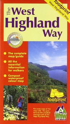 West Highland Way: Map/Guide (Footprint) by Footprint http://www.amazon.com/dp/1871149509/ref=cm_sw_r_pi_dp_GLH2wb0GQC5R6