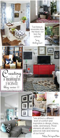 Creating a Meaningful Home blog series with 25 blogger contributors sharing their homes and how they've created a meaningful oasis