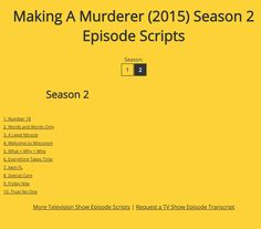 Making A Murderer Season 2 Episode Scripts - Springfield! TV Show Episode Scripts. SS is dedicated to The Simpsons and host to thousands of free TV show episode scripts and screencaps, cartoon framegrabs and movie scripts. Steven Avery, Making A Murderer, Movie Scripts, Free Tv Shows, Trust No One, The Simpsons, Season 2, Documentaries, Words