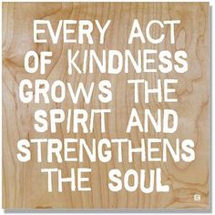 Every Act Of Kindness by Artist Lisa Weedn Wood Sign