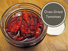 """A practically fool-proof way to """"sun-dry"""" tomatoes."""
