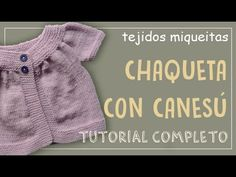 Tutorial para tejer abrigo para niño o niña en dos agujas - YouTube Baby Knitting Patterns, Knitting For Kids, Knitting Designs, Knitting Videos, Crochet Videos, Baby Cardigan, Knit Or Crochet, Crochet Baby, Knit Baby Sweaters