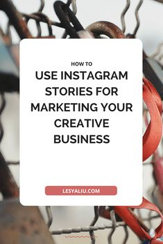 How to Use Stories for Marketing Your Creative Business // Lesya Liu --