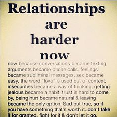 So true!! I know a few people who need to man up and fight for their relationship