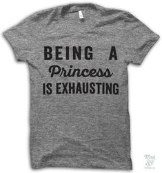 Being A Princess Is Exhausting: