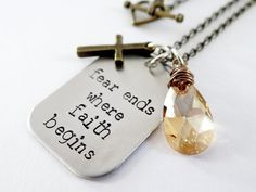 Hey, I found this really awesome Etsy listing at https://www.etsy.com/listing/165947408/inspirational-jewelry-fear-ends-where
