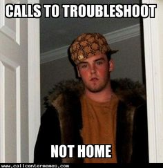 im not there - http://www.callcentermemes.com/im-not-there/