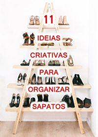 Como organizar os sapatos de jeitos criativos - Ideias de organização e decoração Closet Hacks, Closet Organization, Diy Adornos, Diy Home Decor, Room Decor, Household Cleaning Tips, Home Hacks, New Room, Decoration