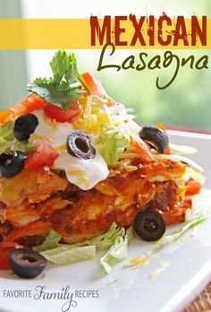 Mexican Lasagna from favfamilyrecipes.com This was a frequent and favorite dish growing up! #mexicanfood #mexicanlasagna