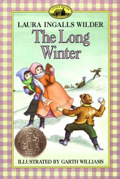 The Long Winter by Laura Ingalls Wilder; 1941 Newbery Honor