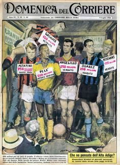 Domenica del Corriere (Italy), July 1961. Football transfer speculation - the millions are lira.