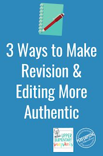 Make Revision and Editing More Authentic
