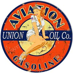 """Vintage Style """" Union Oil Co. - Aviation Gasoline with Pin-Up Girl """" Advertising Metal Sign (Rusted)"""