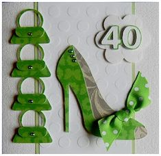 40th birthday card for a lady that loves shoes and handbags