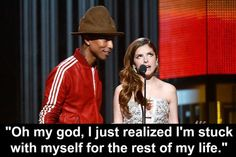 On coming to terms with who you are:   23 Times Anna Kendrick Said Everything You Were Thinking