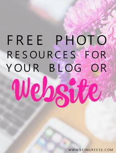 25 Free Photo Resources EVERY blogger should know about!