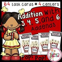 Popcorn Addition using 3, 4, 5, and 6 Addends has 4 math centers (64 task cards). $