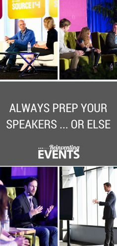http://reinventingevents.com/2015/09/speaker-prep/?utm_campaign=coschedule&utm_source=pinterest&utm_medium=Karen&utm_content=Always%20Prep%20Your%20Speakers...Or%20Else To ensure excellence from the stage, event planners must prep all speakers before they go on stage at their events and conferences. Read more from 'Always Prep Your Speakers...Or Else' and then repin to save!  @reinventevents #EventProfs