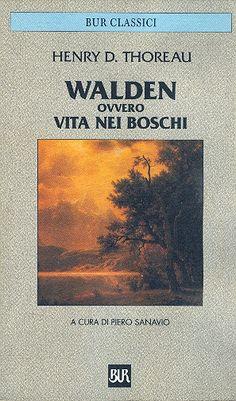 Walden ovvero Vita nei boschi - Henry D. Film Books, My Books, Cultural Studies, I Love You, My Love, Body And Soul, Bibliophile, Films, David