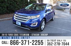 2015 Ford Edge Titanium - V6 3.5 L Engine - Alloy Wheels - Spoiler - Tinted Windows - Leather Seats - Seats 5 - Powered Windows, Locks, Mirrors, Driver Seat and Passenger Seat - AM/FM/CD/MP3 - SIRIUS Satellite - Touch Screen - iPod/AUX Jack - USB Port - Bluetooth - SYNC by Microsoft - Push Button Start - 3 Setting Memory Seats - Digital Compass - Outside Temperature Display - Heated Front Seats - HomeLink - Backup Camera - Cruise Control - Sony Sound System - EZ Lift tailgate and more!