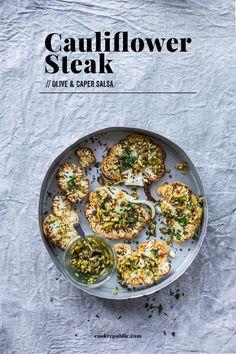 Cauliflower Steak With Olive And Caper Salsa - Cook Republic #vegan #glutenfree