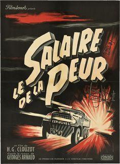 French poster for WAGES OF FEAR / Le salaire de la peur (Henri-Georges Clouzot, France,1953)   Designer: Rene Ferracci