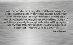 Aaron Swartz on trying new things.